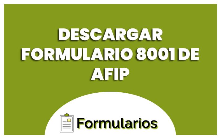 descargar formulario 8001 afip