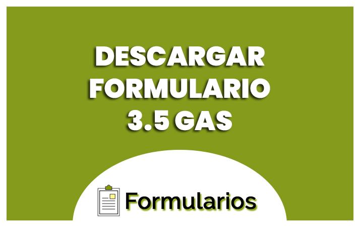 formulario 3.5 de gas