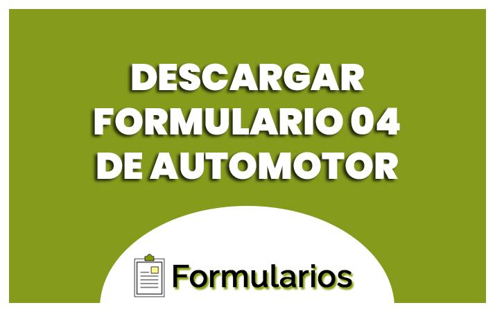 descargar el formulario 04 automotor
