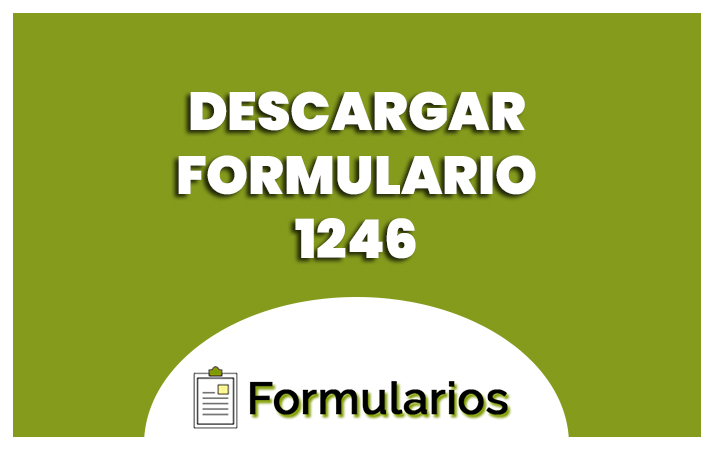 descargar el formulario 1246