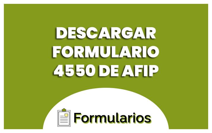descargar formulario 4550 afip