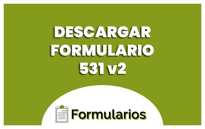 descargar formulario 531 v 2