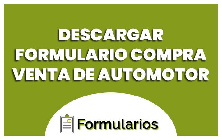 descargar el formulario compra venta del automotor