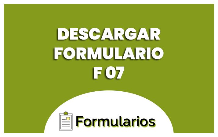 descargar formulario f07