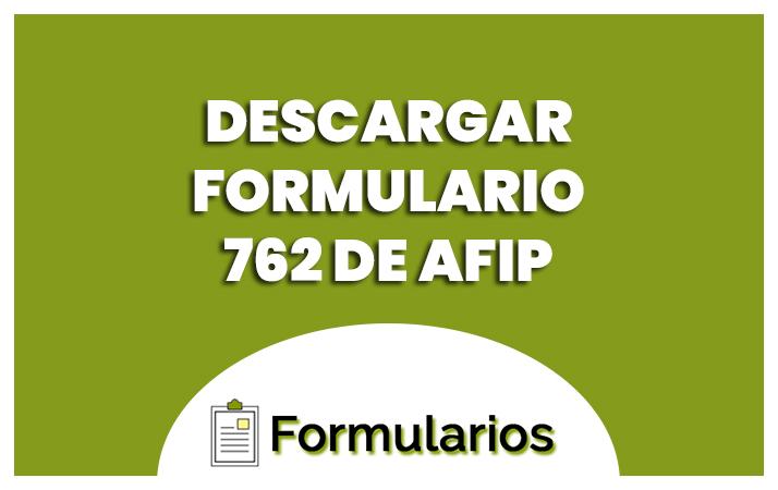 762 formulario